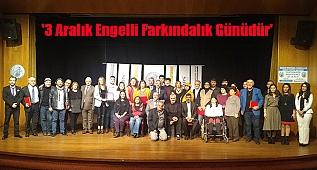 '3 Aralık Engelli Farkındalık Günüdür'