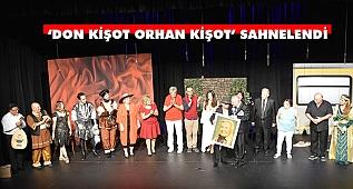 'Don Kişot Orhan Kişot'