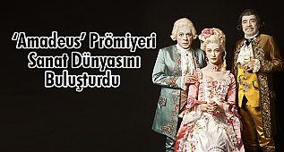 'Amadeus' Prömiyeri Sanat Dünyasını Buluşturdu