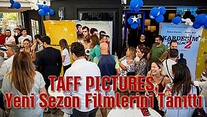 TAFF PICTURES, Yeni Sezon Filmlerini Tanıttı