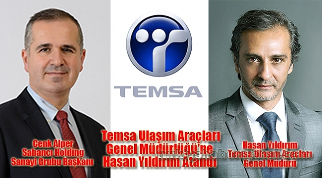 TEMSA Ulaşım Araçları Genel Müdürlüğü'ne Hasan Yıldırım Atandı