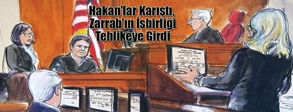 Hakan'lar Karıştı, Zarrab'ın İşbirliği Tehlikeye Girdi