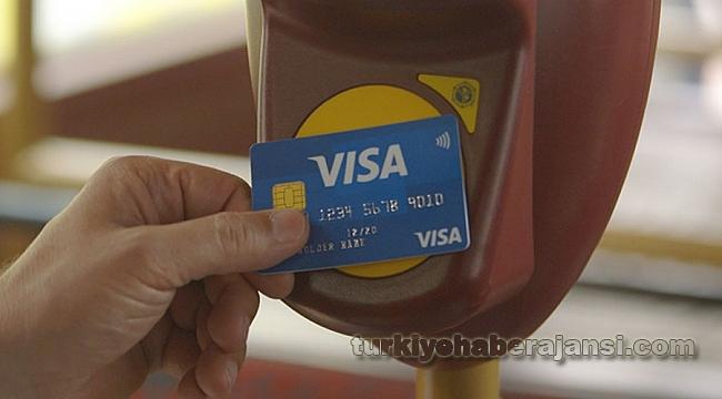 Toplu Taşımada 'Visa' Dönemi