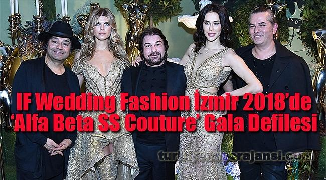 'Alfa Beta SS Couture' Gala Defilesi