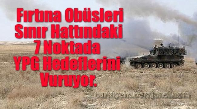 Fırtına Obüsleri YPG Hedeflerini Vuruyor