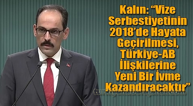 Vize Serbestiyeti, Türkiye-AB İlişkilerine İvme Kazandıracak