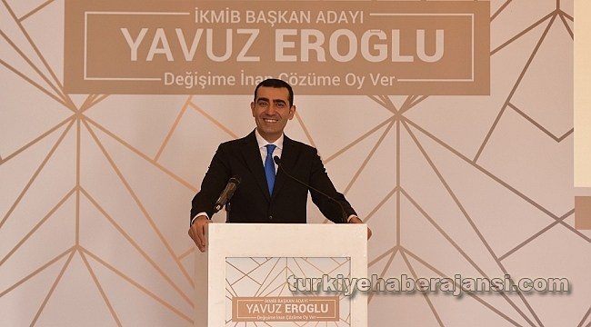 Yavuz Eroğlu İKMİB Başkanlığına Aday Oldu