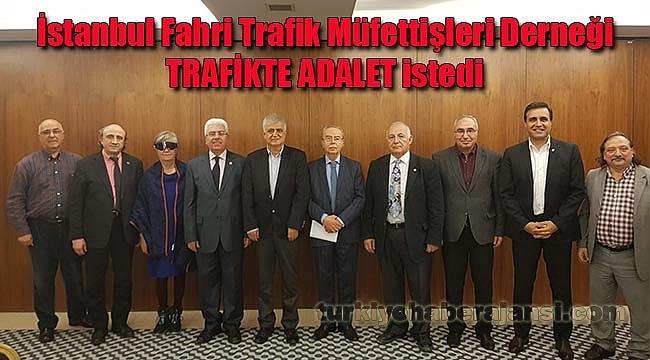 Fahri Trafik Müfettişleri; 'Trafikte Adalet Herkese Lazım'