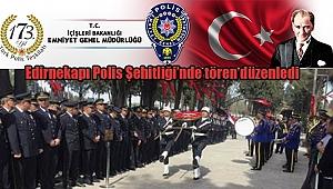 Edirnekapı Polis Şehitliği'nde Tören Düzenledi