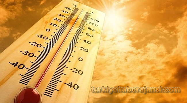 Meteoroloji'den Son Dakika Sıcaklık Uyarısı!