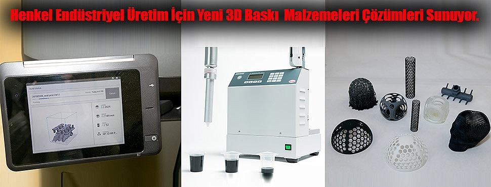 Henkel'den 3D Baskı Çözümleri