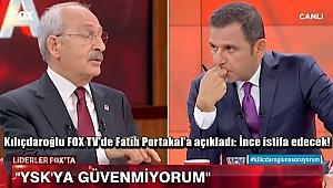 Kılıçdaroğlu: İnce İstifa Edecek!
