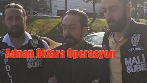 Adnan Oktara Operasyon