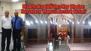Diyarbakır SBÜ'den Hastalara 'Manevi Destek Birimi'