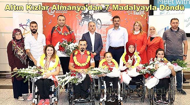 Altın Kızlar Almanya'dan 7 Madalyayla Döndü