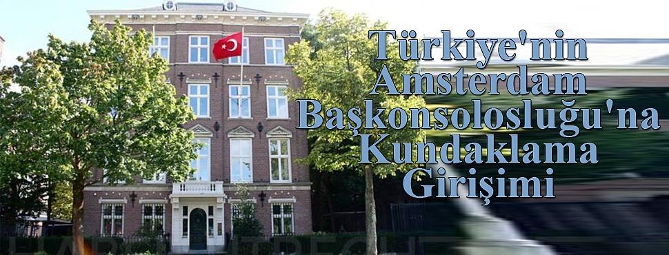 Türkiye'nin Amsterdam Başkonsolosluğu'na Saldırı