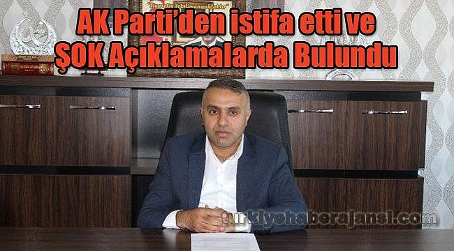 AK Parti'den İstifa Etti ve Suçladı
