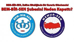 BEM-BİR-SEN, ŞUBESİNİ NEDEN KAPATTI