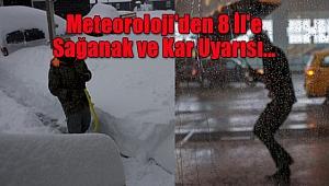 Meteoroloji'den 8 İl'e Sağanak ve Kar Uyarısı...