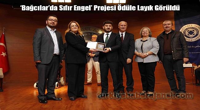 'Bağcılar'da Sıfır Engel' Projesi Ödüle Layık Görüldü