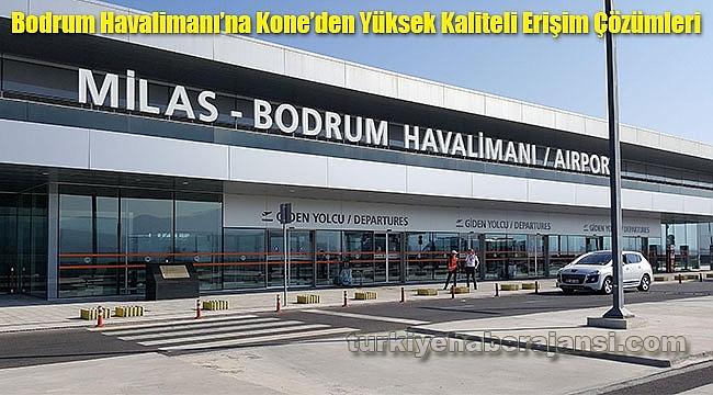 Bodrum Havalimanı'na Kone'den Yüksek Kaliteli Erişim Çözümleri