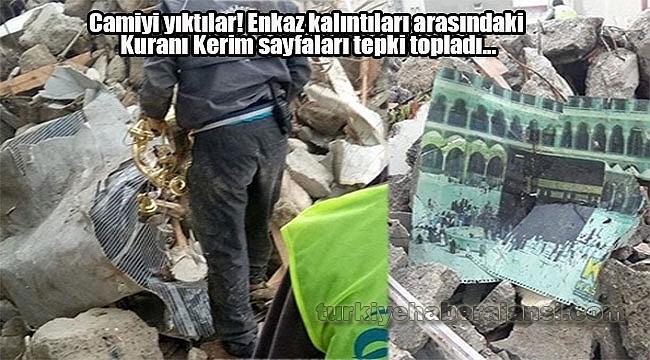 Camiyi Yıktılar! Kuranı Kerim Sayfaları Yerlere Saçıldı...