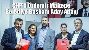 CHP'li Özdemir Maltepe Belediye Başkanı Aday Adayı