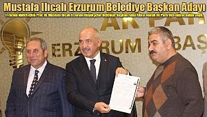 Ilıcalı Erzurum BB Başkanı Adayı