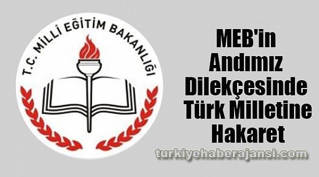 MEB'in Andımız Dilekçesinde Türk Milletine Hakaret
