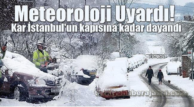 Meteoroloji Uyardı Kar İstanbul'un Kapısına Dayandı