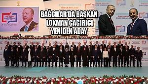 Bağcılar'da Başkan Lokman Çağırıcı Yeniden Aday