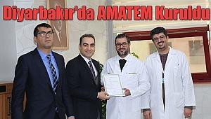 Diyarbakır'da AMATEM Kuruldu