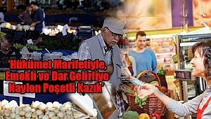 Emekli ve Dar Gelirli Vatandaşlardan Naylon Poşet Tepkisi