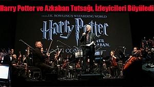 Harry Potter ve Azkaban Tutsağı, İzleyicileri Büyüledi