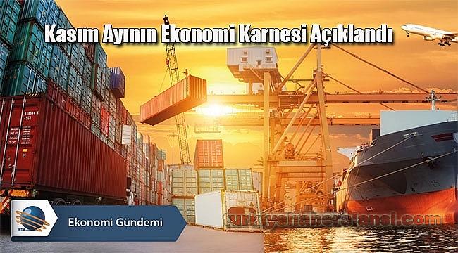 Kasım Ayının Ekonomi Karnesi Açıklandı