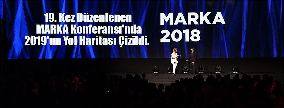 MARKA 2018 Büyük Coşkuyla Bitti