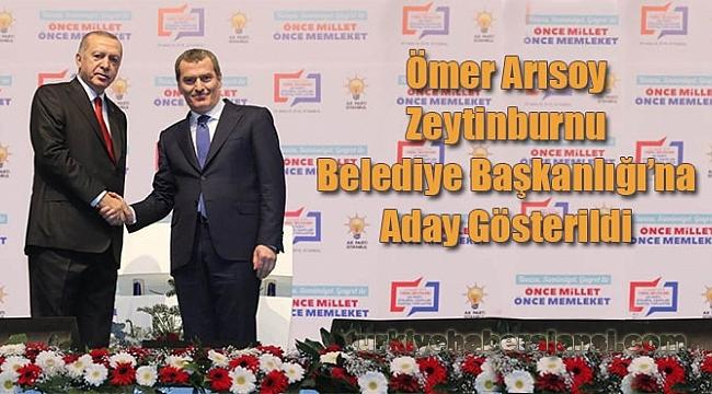 Ömer Arısoy Zeytinburnu Belediye Başkanlığı'na Aday Gösterildi