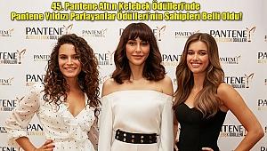 Pantene Yıldızı Parlayanlar Ödülleri'nin Sahipleri Belli Oldu