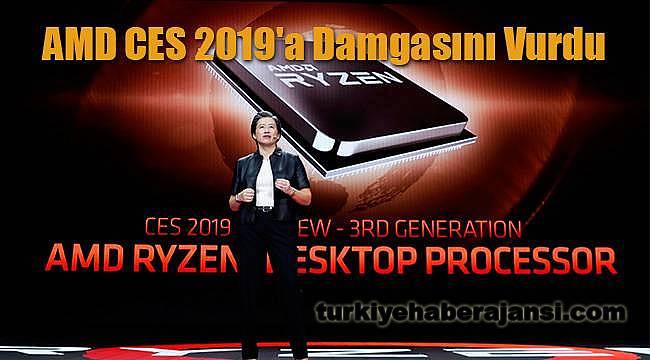 AMD CES 2019'a Damgasını Vurdu