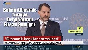 Bakan Albayrak: Türkiye En İyi Yatırım Fırsatı Sunuyor