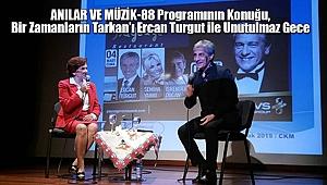 Bir Zamanların Tarkan'ı Ercan Turgut ile Unutulmaz Gece