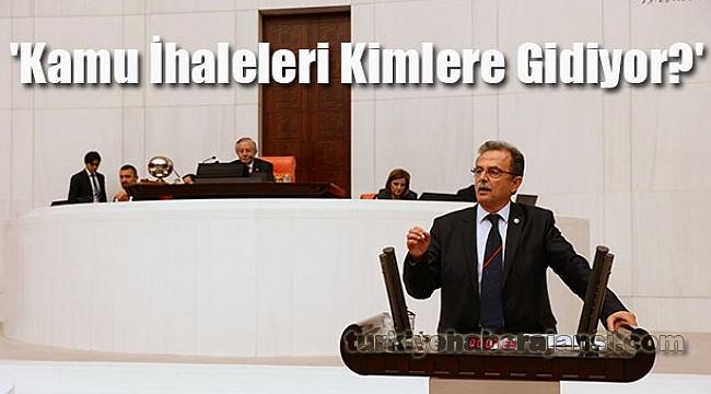 CHP'li Girgin, 'Kamu İhaleleri Kimlere Gidiyor?'