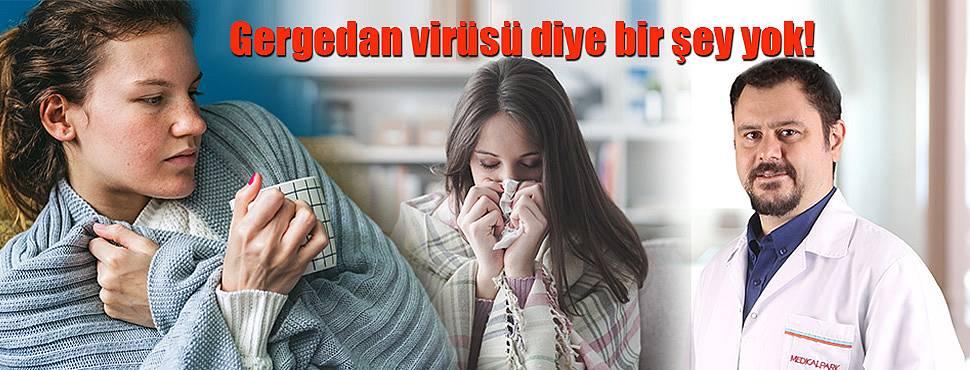 Gergedan Virüsü Diye Bir Şey Yok!