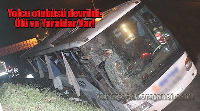 İstanbul'da Yolcu otobüsü devrildi: Ölü ve Yaralılar Var!