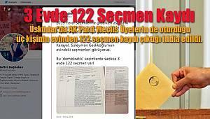 Üsküdar'da 'Sahte Seçmen Kaydı' İddiası! 3 Evde 122 Seçmen!