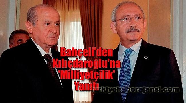 Bahçeli'den Kılıçdaroğlu'na 'Milliyetçilik' Yanıtı