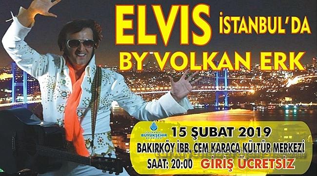 Elvis İstanbul'da!