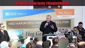 Erdoğan, Cami Açılış Törenine Katıldı