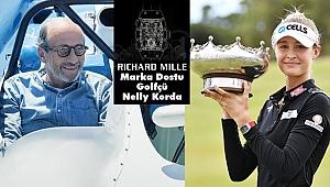 Golfçü Nelly Korda, Richard Mille'in Marka Dostu Oldu