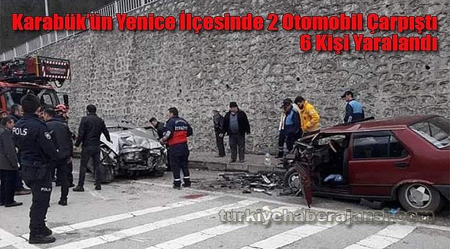 Karabük'ün Yenice İlçesinde 2 Otomobil Çarpıştı, 6 Kişi Yaralandı